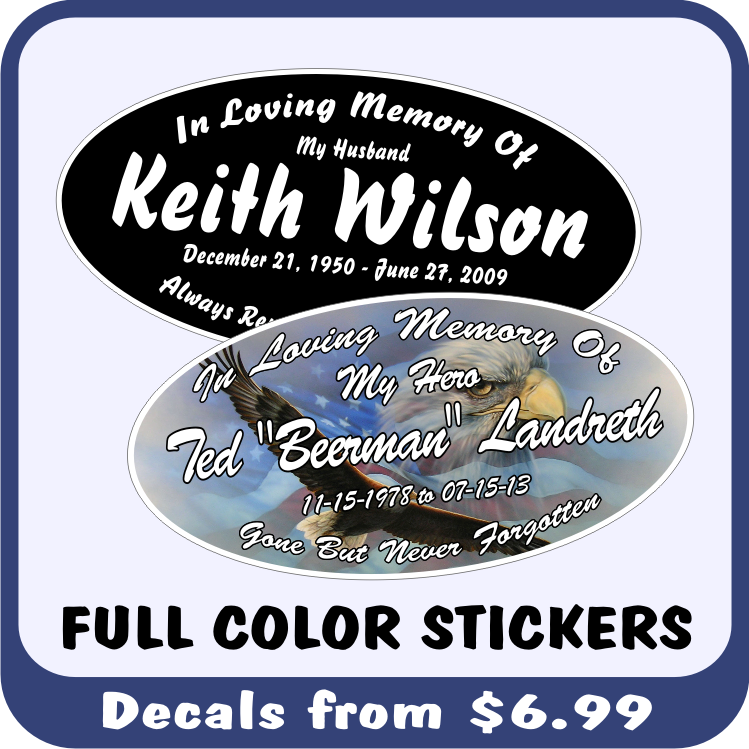These Printed In Loving Memory Memorial Stickers are available at great quantity discounts when buying In Memory Decals or stickers for a large group