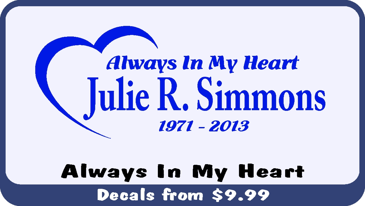 Always In My Heart is a new decal concept thought up by our great in house design team.
