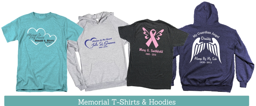 All of our In Memory Of vinyl window decal designs can now be made into a loving wearable memory with Men's and Women's T-shirts and Hoodies