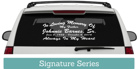 The Signature Series In Loving Memory Of car window Decal is a classic sticker designed to express your love in a great looking car window decal